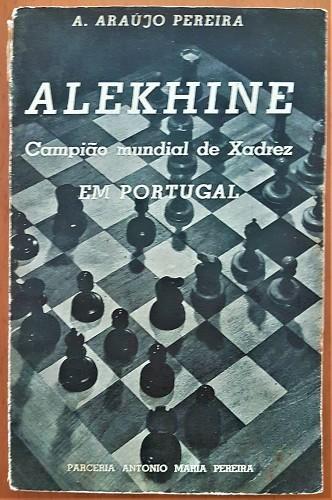1940 ALEKHINE   EM PORTUGAL by ARAÚJO PEREIRA - Listing