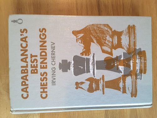 Capablanca x3 Chess Fundamentals /& A Primer of Chess My Chess Career